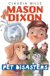 Mason Dixon Pet Disasters