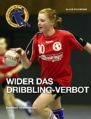 WIDER DAS DRIBBLING-VERBOT