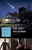The Last Policeman - Ben H. Winters Cover Art