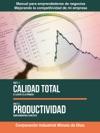 Calidad Total El Cliente Es Lo Primero Productividad Como Aumentarla Con Xito
