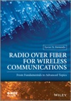Radio Over Fiber For Wireless Communications From Fundamentals To Advanced Topics