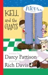Kell And The Giants Aliens Inc Chapter Book Series Book 3
