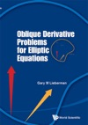 Oblique Derivative Problems For Elliptic Equations