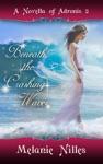 Beneath The Crashing Waves Adronis 2