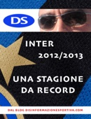 Inter 12/13, una stagione da record