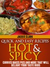Quick And Easy Recipes Hot And Spicy Curries Bakes Pies And More That Will Delight Your Taste Buds