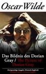 Das Bildnis Des Dorian Gray  The Picture Of Dorian Gray - Zweisprachige Ausgabe Deutsch-Englisch  Bilingual Edition German-English