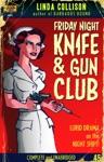 Friday Night Knife And Gun Club