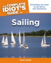 The Complete Idiots Guide To Sailing