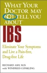 What Your Doctor May Not Tell You AboutTM IBS