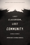 Lost Classroom Lost Community