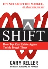 SHIFT  How Top Real Estate Agents Tackle Tough Times PAPERBACK