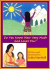 Do You Know How Very Much God Loves You