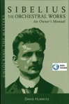 Sibelius Orchestral Works - An Owners Manual