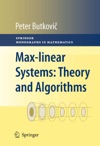 Max-linear Systems Theory And Algorithms