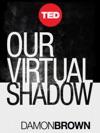 Our Virtual Shadow
