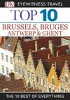 Top 10 Brussels Bruges Antwerp  Ghent