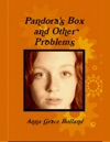 Pandoras Box And Other Problems