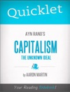 Quicklet On Ayn Rands Capitalism The Unknown Ideal