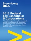 2013 Federal Tax Essentials S Corporations