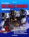 The Mopar Six-Pack Engine Handbook HP1528