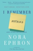 I Remember Nothing - Nora Ephron Cover Art
