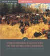 Official Records Of The Union And Confederate Armies Union Generals Accounts Of The Overland Campaign