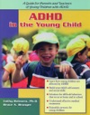 ADHD In The Young Child Driven To Redirection