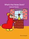 Whats That Noise Doris