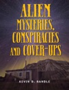 Alien Mysteries Conspiracies And Cover-Ups