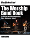 Worship Musician Presents The Worship Band Book