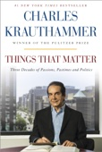 Things That Matter - Charles Krauthammer Cover Art