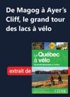 De Magog  Ayers Cliff Le Grand Tour Des Lacs  Vlo