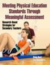 Meeting Physical Education Standards Through Meaningful Assessment