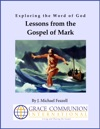 Exploring The Word Of God Lessons From The Gospel Of Mark