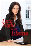 Late Night With Elaine A Short And Sweet Sex Story