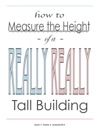 How To Measure The Height Of A Really Really Tall Building