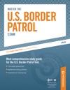 Master The US Border Patrol Exam Preparing For The Border Patrol Exam