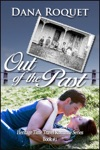 Out Of The Past Heritage Time Travel Romance Series Book 1