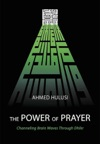 The Power Of Prayer Channeling Brain Waves Through Dhikr
