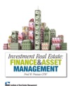 Investment Real Estate Finance And Asset Management