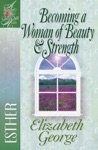 Becoming A Woman Of Beauty  Strength