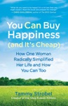 You Can Buy Happiness And Its Cheap