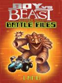 Boy Vs Beast Border Guard Battle Files: Land