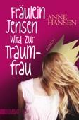 Fräulein Jensen wird zur Traumfrau