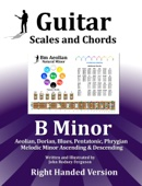 John Rodney Ferguson - Guitar Scales and Chords - B Minor  artwork