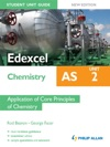 Edexcel AS Chemistry Student Unit Guide New Edition Unit 2 Application Of Core Principles Of Chemistry