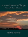 A Visual Pursuit Of Hope