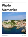 Mediterranean Cruise 2010 Photo Memories