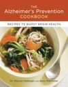 The Alzheimers Prevention Cookbook